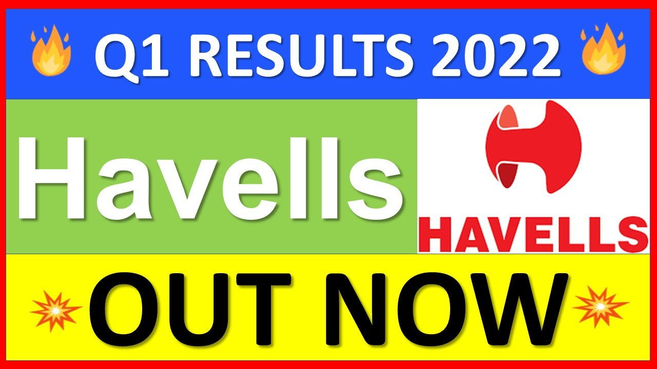 Download Havells share | HAVELLS q1 results 2022 | HAVELLS latest news | HAVELLS Share News | Investofy