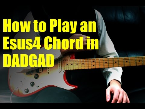 Video - how to play an esus4 chord in dadgad
