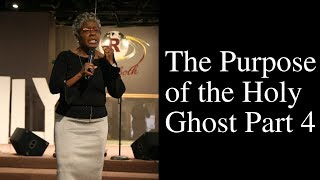 """The Purpose of the Holy Ghost Part 4"" Pastor Yolanda M. Hunt // Sunday 2-10-19"