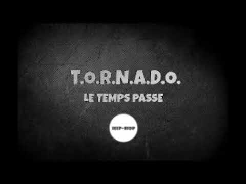 Tornado - Le Temps Passe (Audio)