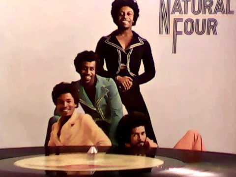 NATURAL FOUR - You Bring Out The Best In Me