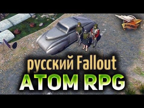 ATOM RPG - Русский Fallout - СССР после апокалипсиса - Часть 3 thumbnail