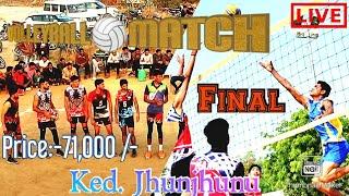 #Volleyball🏐game final match #ked #Jhunjhunu price:-71,000/-