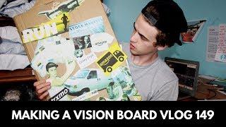 MAKING A VISION BOARD VLOG 149