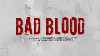 New Hope Eastlake ONLINE | May 22-23, 2021 | Bad Blood Pt.4