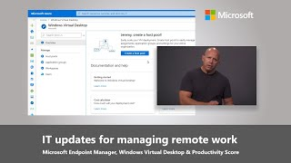 IT Updates to Manage Remote Work - Microsoft Endpoint Manager, WVD & Productivity Score