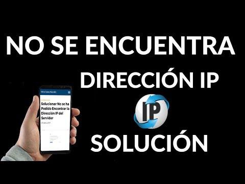 No se ha Podido Encontrar la Dirección IP del Servidor | Solución
