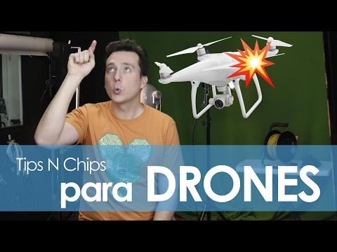 Tips para drones - #TipsNChips con @japonton