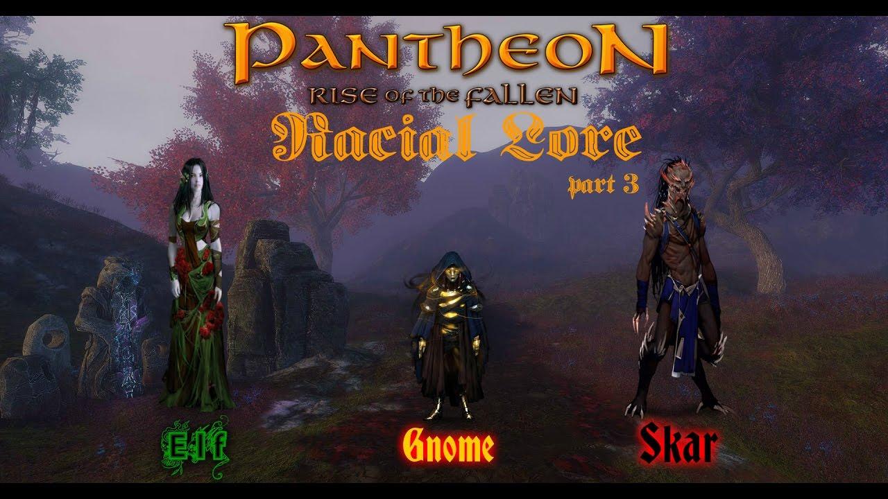 Pantheon Racial Lore Elves Gnomes Skar YouTube