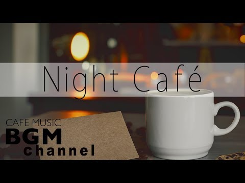 Night Cafe  - Jazz Lounge  - Relaxing  For Work Study Sleep