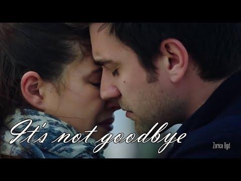 Yagiz & Hazan ♥ It's Not Goodbye - Laura Pausini