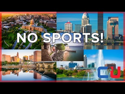 5 Cities Without Professional Sports Teams!