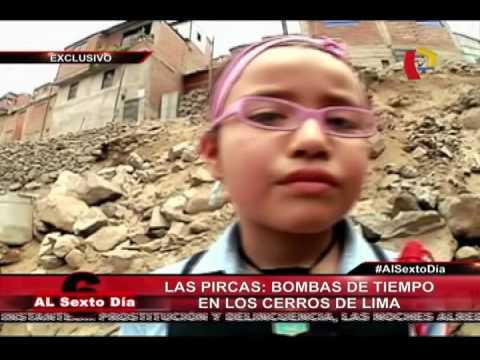 Las Pircas: Bombas De Tiempo En Los Cerros De Lima