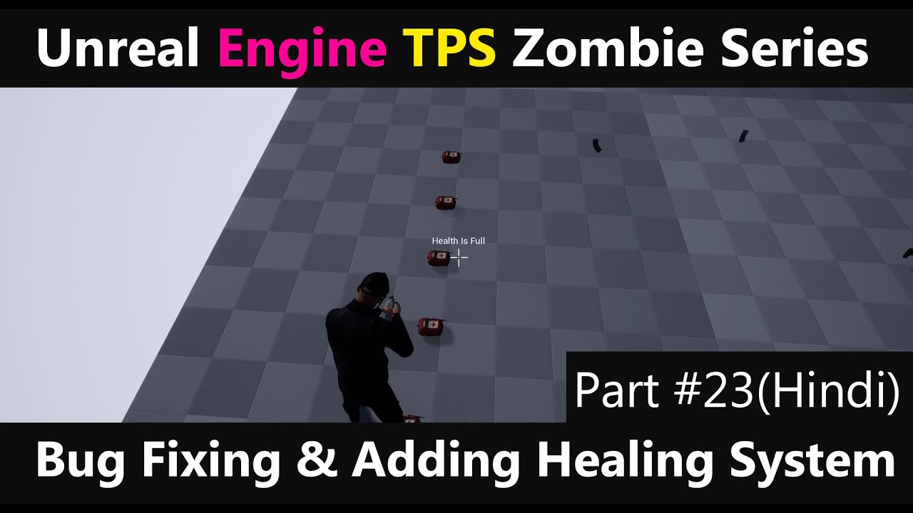 🎮Unreal Engine BUG Fixing & Add Healing System( Hindi ) Part 23