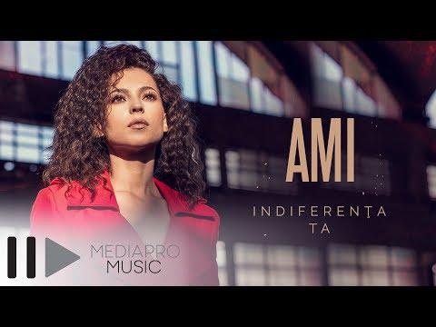AMI - Indiferenta ta (Official Video)
