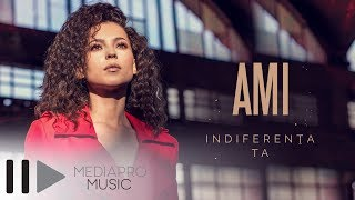 AMI - Indiferenta ta (Official Video)
