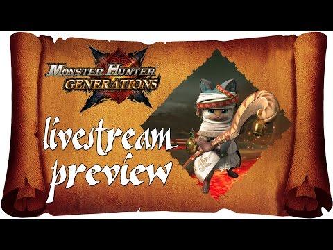 Monster Hunter Generations - Livestream Preview   The Hunt Begins! [NEW Nintendo 3DS Gameplay]