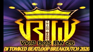 "Download VVIP BOS RW 26 ""GASS BOY"" ( DJ TOMKED BEATLOOP BREAKDUTCH 2020 )"