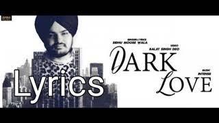 Dark Love Song Lyrical || Sidhu Moosewala || Intense || Humble Music || Punjabi Song