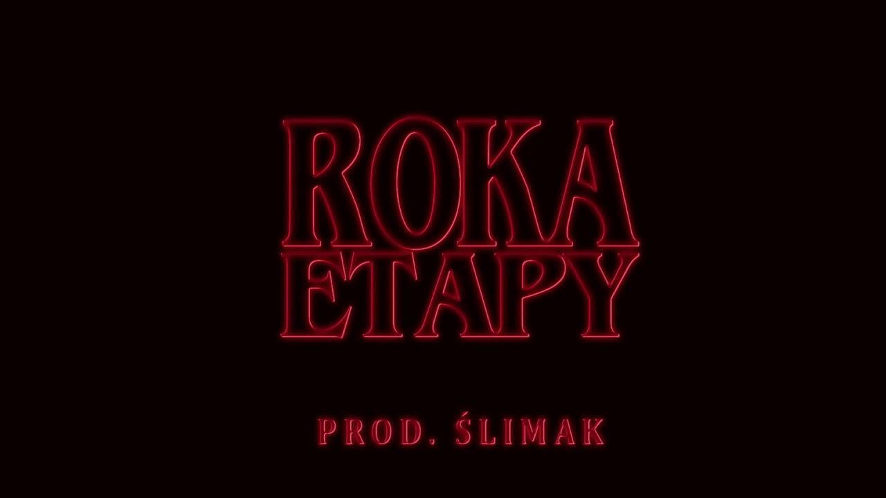 Download Roka - Etapy (prod. Ślimak)