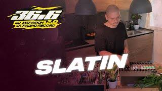 SLATIN — DJ Марафон «36.6» 2.0 от Радио Record