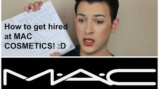 How to Get Hired at Mac Cosmetics | Mannymua