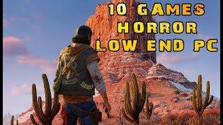 Top 10 Low Spec Horror Games (4GB RAM)