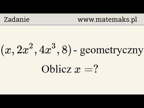 Kolejne wyrazy ciągu geometrycznego – oblicz x