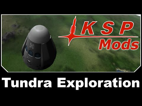 KSP Mods -  Tundra Exploration
