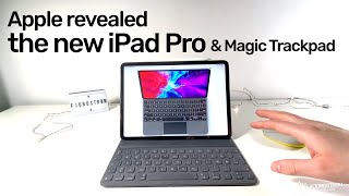 Apple announces the iPad Pro 2020 & Magic Keyboard WITH TRACKPAD!