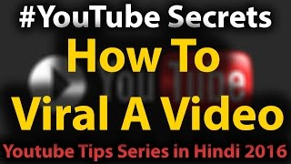 HOW TO MAKE A VIRAL VIDEO - Hindi YouTube Secrets #1