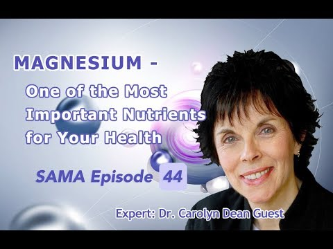 [SAMA] Episode 44: Magnesium - One of the Most Important Nutrients for Your Health