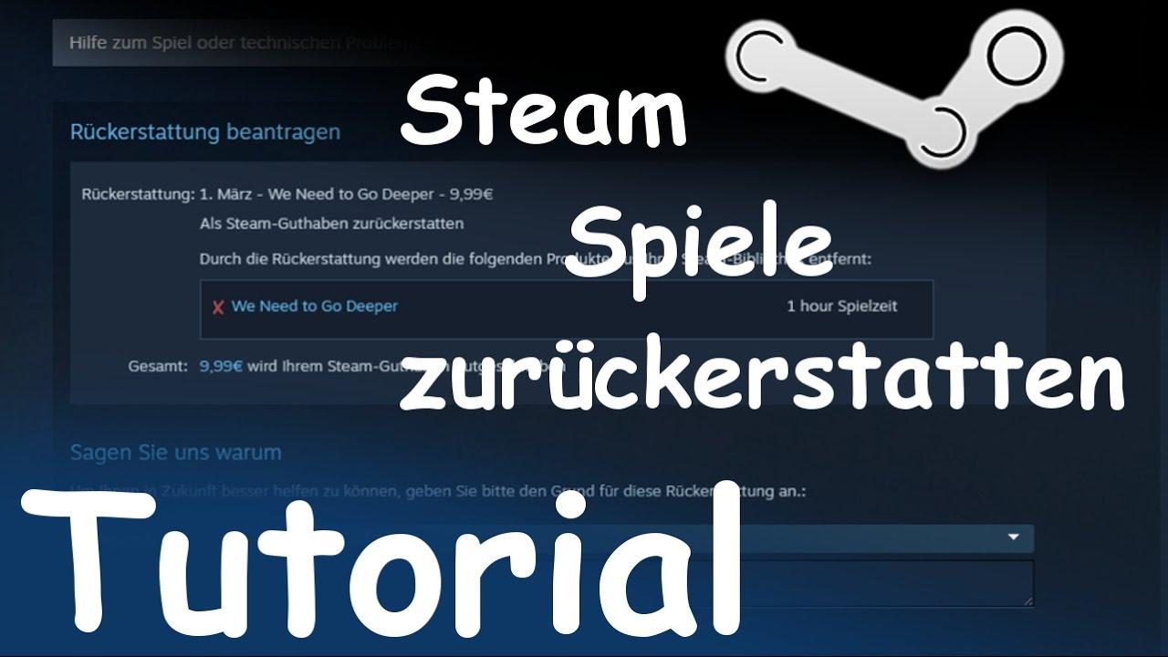 Steam RГјckerstattung