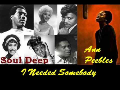 Ann Peebles - I Needed Somebody