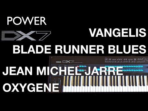 Yamaha DX7 – Legendary electronic music, Jean-Michel Jarre Oxygene and Vangelis Blade Runner Blues