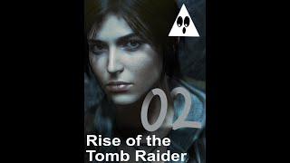 Into the woods - Rise of the Tomb Raider - Part 2