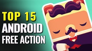 Top 15 Best Free Android Action Games