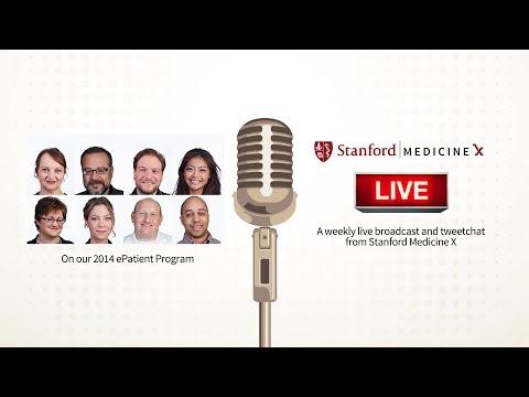 Stanford MedX Live! Hangout on our 2014 ePatient Program