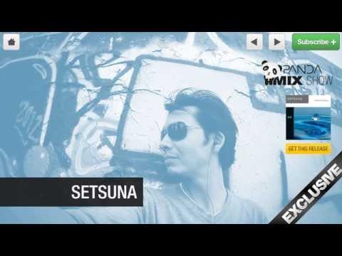 Setsuna - Lounge Mix - Panda Mix Show