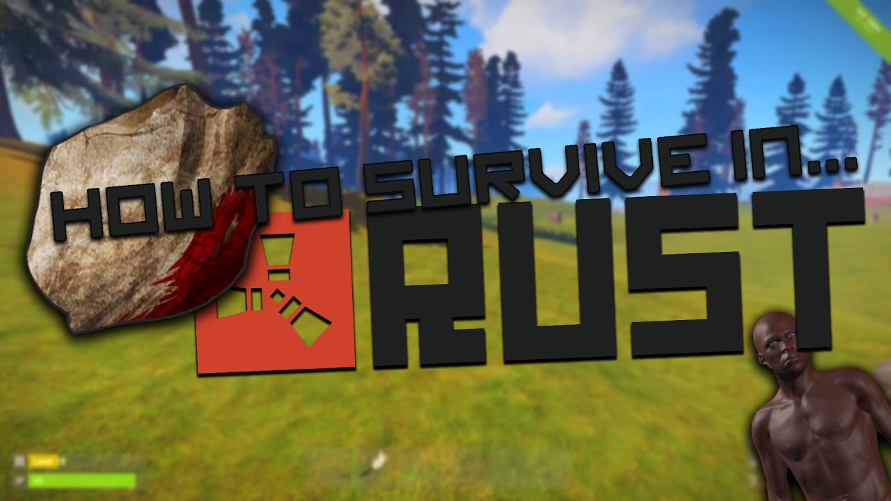 How to Survive in Rust