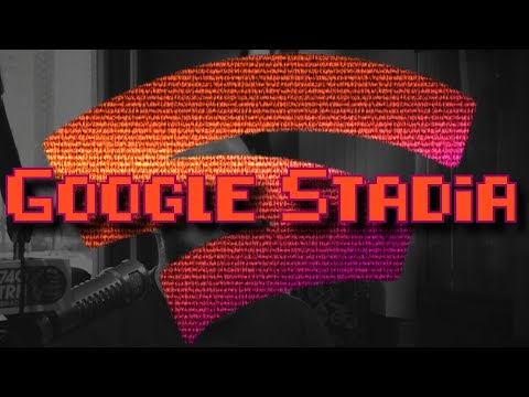 Geek Therapy Radio - The Netflix of Gaming: Google Stadia. Will it work though?