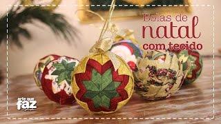 Bolas de Natal com Tecido – Por Márcia Tuskenis