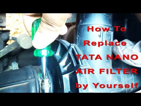 How to Change Tata Nano Air Filter by Ourselves   How to increase Mileage of Tata Nano Car