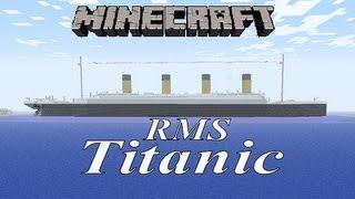 Minecraft! RMS Titanic