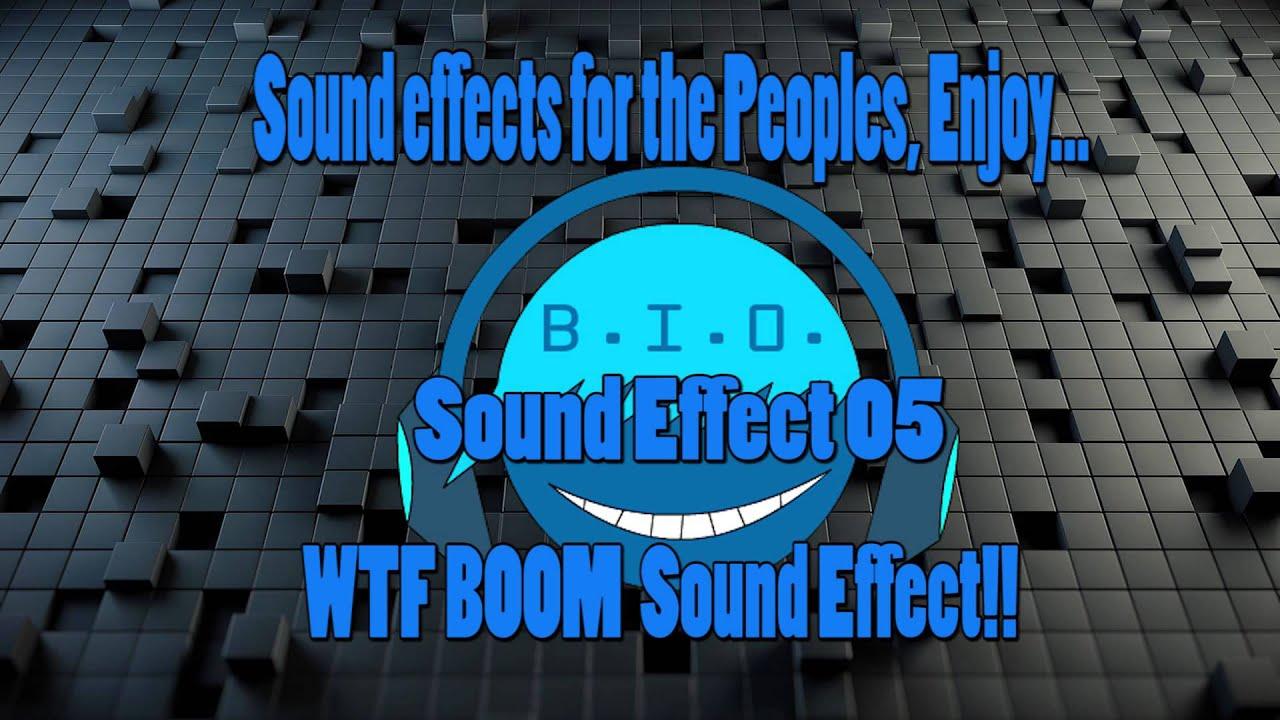 WTF BOOM sound effect