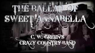 THE BALLAD OF SWEET ANNABELLA - C.W. GREEN