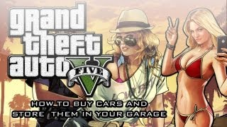 Gta V: Gameplay - How To Buy Cars & Use The Garage Correctly
