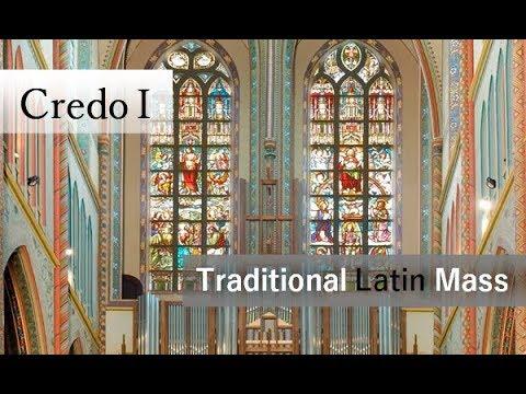 Credo I - Traditional Latin Mass
