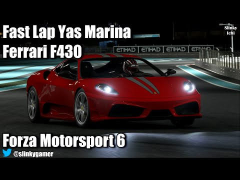 forza motorsport 6 gameplay fast lap ferrari 430 scuderia yas marina nigh. Black Bedroom Furniture Sets. Home Design Ideas