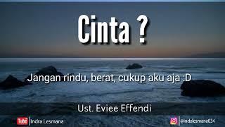 Ceramah Ust Evie Effendi